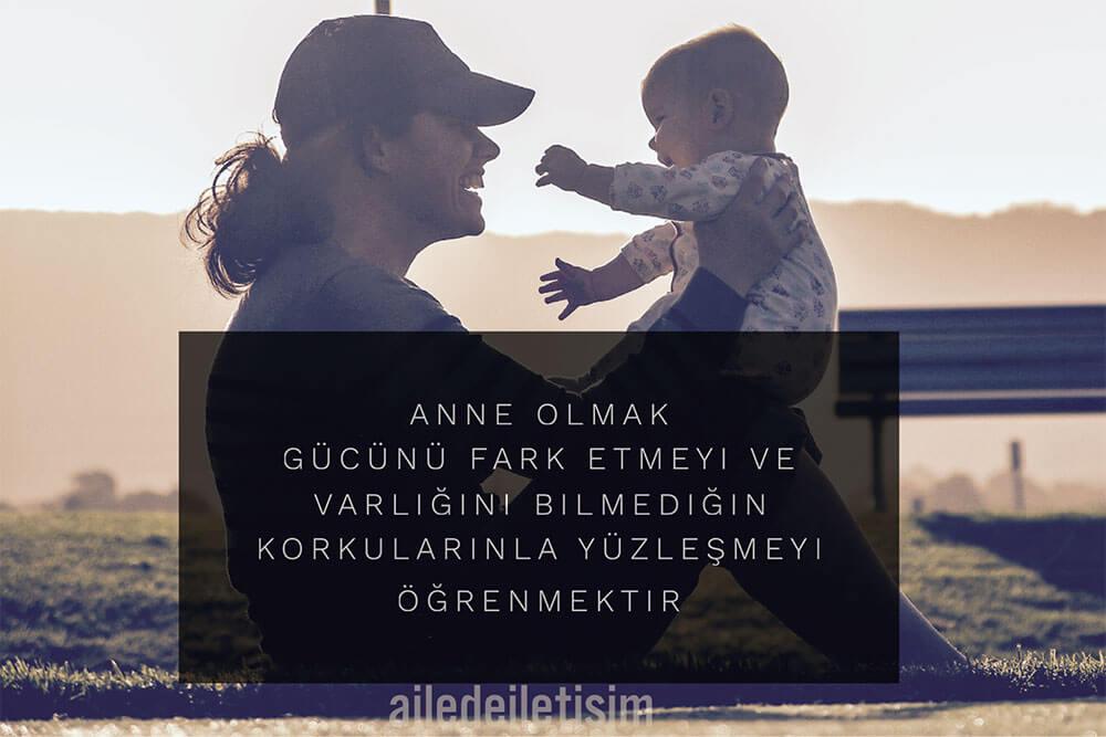 Anne Olmak Gücünü Fark Etmeyi Öğrenmektir