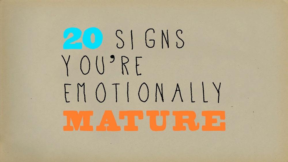 duygusal olgunluğa eriştiğinizin 20 göstergesi